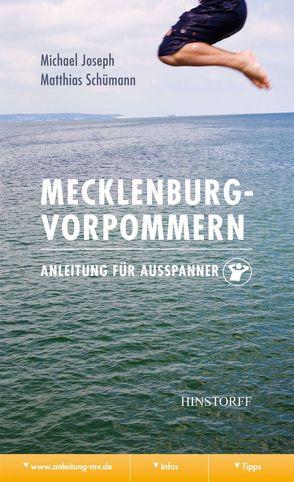 Mecklenburg-Vorpommern. Anleitung für Ausspanner von Joseph,  Michael, Schümann,  Matthias