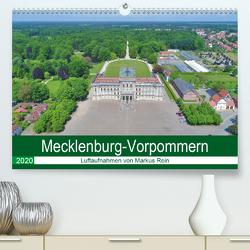 Mecklenburg-Vorpommern – Luftaufnahmen von Markus Rein (Premium, hochwertiger DIN A2 Wandkalender 2020, Kunstdruck in Hochglanz) von Rein,  Markus