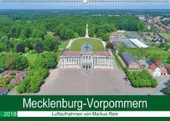 Mecklenburg-Vorpommern – Luftaufnahmen von Markus Rein (Wandkalender 2018 DIN A2 quer) von Rein,  Markus