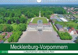 Mecklenburg-Vorpommern – Luftaufnahmen von Markus Rein (Wandkalender 2018 DIN A4 quer) von Rein,  Markus