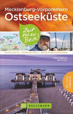 Mecklenburg-Vorpommern Ostseeküste – Zeit für das Beste von Goetz,  Rolf, Zaglitsch,  Hans