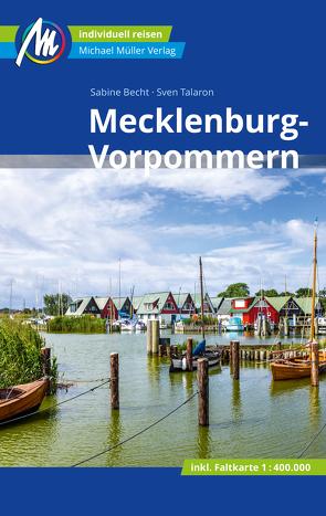 Mecklenburg-Vorpommern Reiseführer Michael Müller Verlag von Becht,  Sabine, Talaron,  Sven