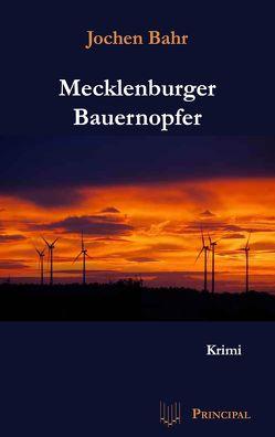 Mecklenburger Bauernopfer von Bahr,  Jochen