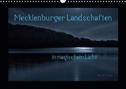 Mecklenburger Landschaften in magischem Licht (Wandkalender 2019 DIN A3 quer) von Mischuda,  Sandro