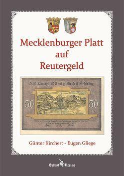 Mecklenburger Platt auf Reutergeld von Gliege,  Eugen, Kirchert,  Günter, Pressezeichner GbR Gliege,  Eugen und Constanze