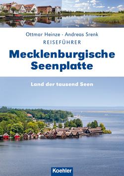 Mecklenburgische Seenplatte von Heinze,  Ottmar, Srenk,  Andreas