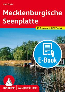 Mecklenburgische Seenplatte (E-Book) von Goetz,  Rolf