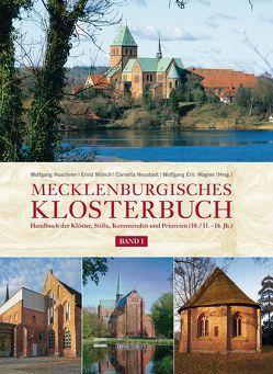 Mecklenburgisches Klosterbuch Band I und II von Huschner,  Wolfgang, Münch,  Ernst, Neustadt,  Cornelia, Wagner,  Wolfgang Eric