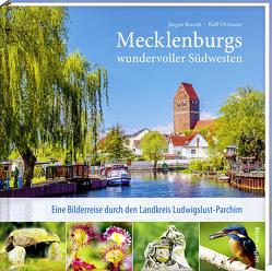Mecklenburgs wundervoller Südwesten von Brandt,  Jürgen, Ottmann,  Ralf