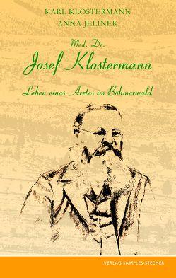 Med. Dr. Josef Klostermann von Jelinek,  Anna, Klostermann,  Karl, Reischl,  Helfried
