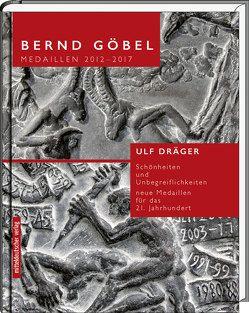 Medaillen 2012–2017 von Dräger,  Ulf, Goebel,  Bernd