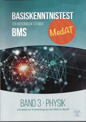 MedAT WISSENSTEST (BMS) Band 3: Physik von Heilmann,  Emanuel