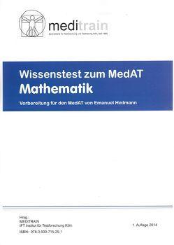 MedAT WISSENSTEST (BMS) Band 4: Mathematik von Heilmann,  Emanuel