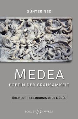 Medea – Poetin der Grausamkeit von Ned,  Günter