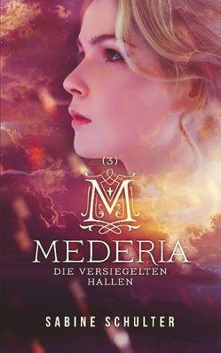 Mederia 3 von Schulter,  Sabine