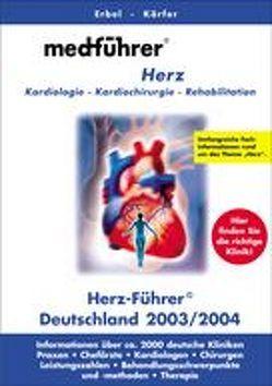 Medführer. Informationen über Kliniken, Praxen, Chefärzte, Leistungszahlen,… / Herz von Nitsch,  Miro