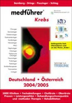 Medführer. Informationen über Kliniken, Praxen, Chefärzte, Leistungszahlen,… / Krebs von Nitsch,  Miro