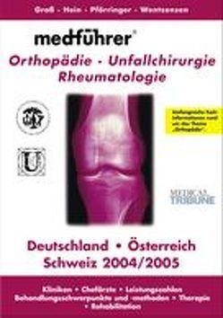 Medführer. Informationen über Kliniken, Praxen, Chefärzte, Leistungszahlen,… / Orthopädie von Nitsch,  Miro