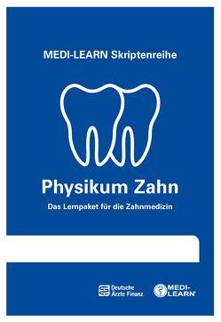 MEDI-LEARN Skriptenreihe: Physikum Zahn von Körtner,  Günter, Lüdeling,  Daniel, MEDI-LEARN Verlag GbR