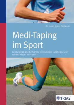 Medi-Taping im Sport von Sielmann,  Dieter