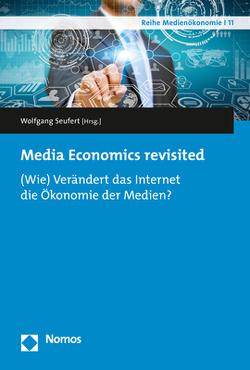 Media Economics revisited von Seufert,  Wolfgang
