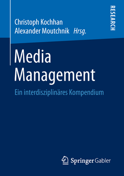 Media Management von Kochhan,  Christoph, Moutchnik,  Alexander