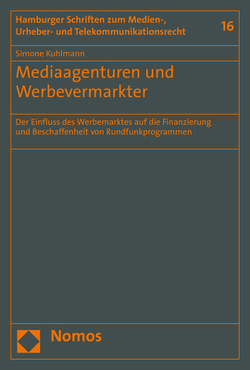 Mediaagenturen und Werbevermarkter von Kuhlmann,  Simone