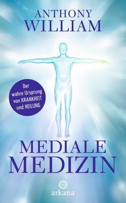 Mediale Medizin von Knüllig,  Christina, William,  Anthony