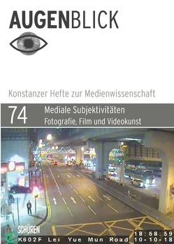 Mediale Subjektivitäten: Fotografie, Film und Videokunst von Nieslony,  Magdalena, Schramm,  Samantha