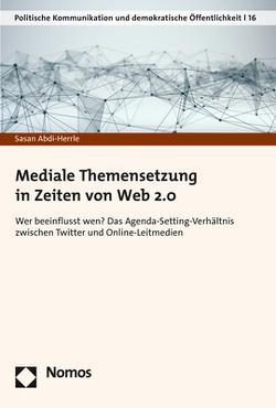 Mediale Themensetzung in Zeiten von Web 2.0 von Abdi-Herrle,  Sasan