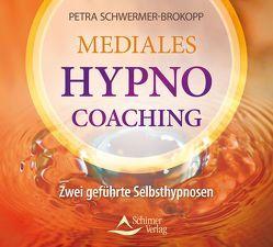 Mediales HypnoCoaching von Schwermer-Brokopp,  Petra