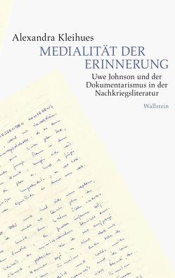 Medialität der Erinnerung von Kleihues,  Alexandra