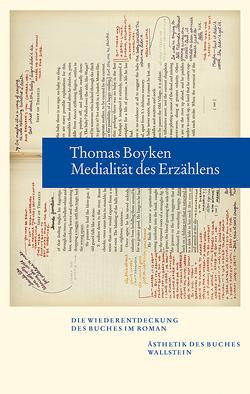 Medialität des Erzählens von Boyken,  Thomas