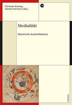 Medialität von Kiening,  Christian, Stercken,  Martina
