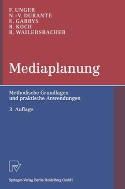 Mediaplanung von Durante,  Nadia-Vittoria, Gabrys,  Enrico, Koch,  Rüdiger, Unger,  Fritz, Wailersbacher,  Rainer