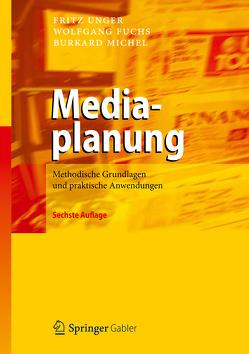 Mediaplanung von Fuchs,  Wolfgang, Michel,  Burkard, Unger,  Fritz