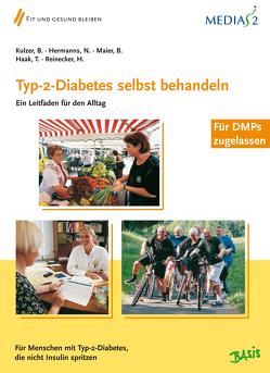 Medias 2 Basis Typ-2-Diabetes selbst behandeln von Haak,  T, Hermanns,  Norbert, Kulzer,  Bernhard, Maier,  Berthold, Reinecker,  Hans
