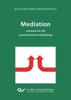 Mediation von Dr. Möhn,  Heinz, Siebel,  Anke