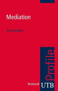 Mediation von Köstler,  Anja