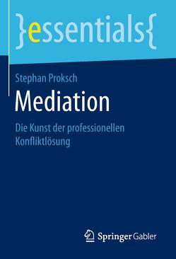 Mediation von Proksch,  Stephan