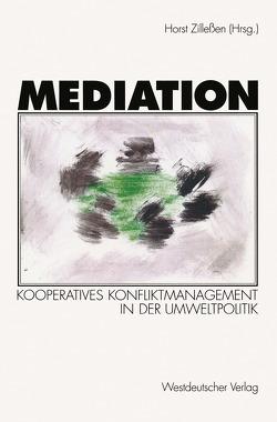 Mediation von Zillessen,  Horst