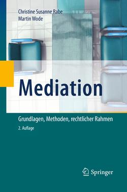 Mediation von Rabe,  . Christine Susanne, Wode,  Martin