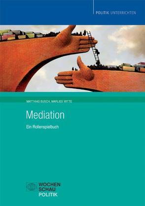 Mediation (Buch und CD) von Busch,  Matthias, Witte,  Marlies