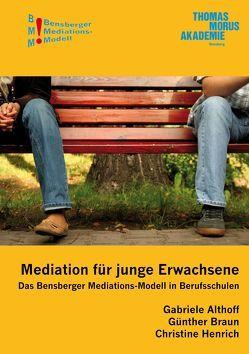 Mediation für junge Erwachsene von Althoff,  Gabriele, Braun,  Günther, Henrich,  Christine, Isenberg,  Wolfgang, Würbel,  Andreas