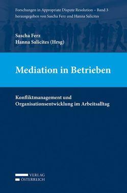Mediation in Betrieben von Ferz,  Sascha, Salicites,  Hanna