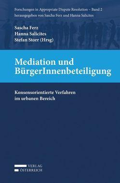 Mediation und BürgerInnenbeteiligung von Ferz,  Sascha, Salicites,  Hanna, Storr,  Stefan