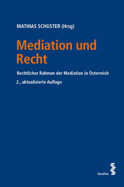 Mediation und Recht von Schuster,  Mathias
