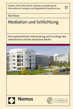 Mediation und Schlichtung von Pelzer,  Nils