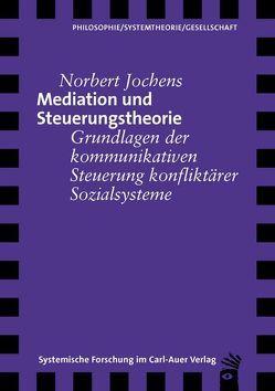 Mediation und Steuerungstheorie von Jochens,  Norbert