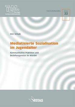 Mediatisierte Sozialisation im Jugendalter von Fasco,  Jochen, Schulz,  Iren